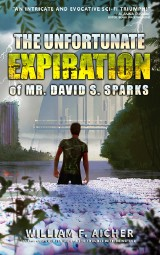 book cover of The Unfortunate Expiration of Mr. David S. Sparks